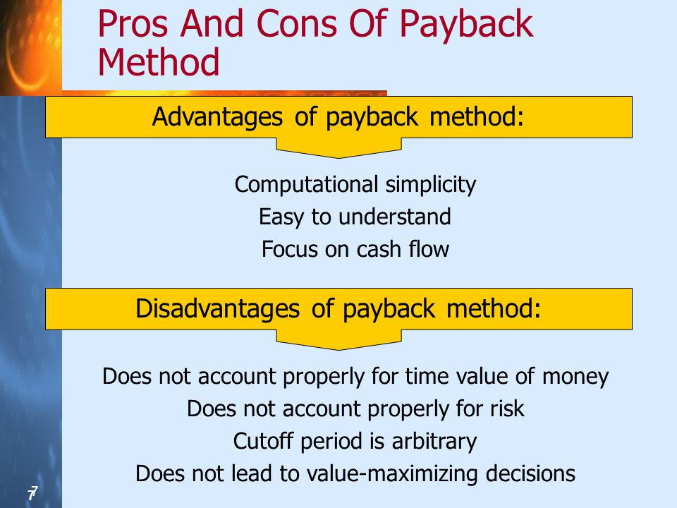 8 8 8 Discounted Payback Period Discounted payback accounts for time value Apply discount rate to cash flows during payback period Still ignores cash flows after payback period