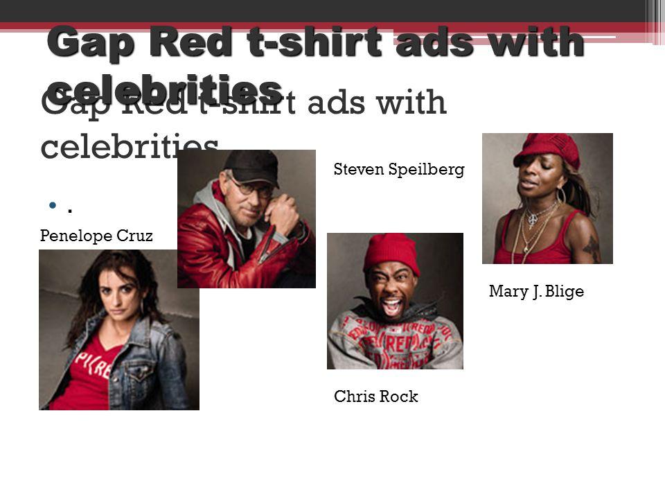 Gap Red t-shirt ads with celebrities. Penelope Cruz Steven Speilberg Chris Rock Mary J. Blige