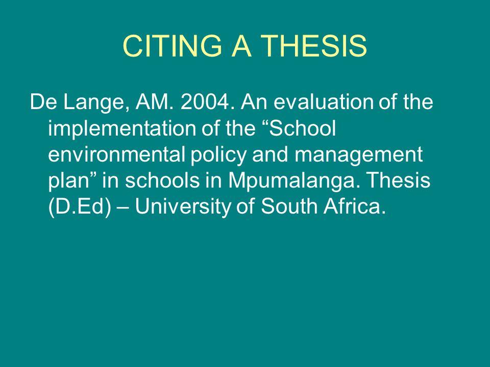 CITING A THESIS De Lange, AM. 2004.