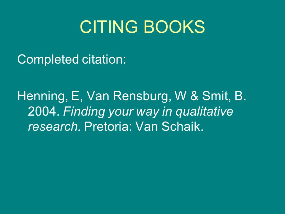 CITING A THESIS A Thesis or dissertation reports on personal research and is written as part of a university degree.