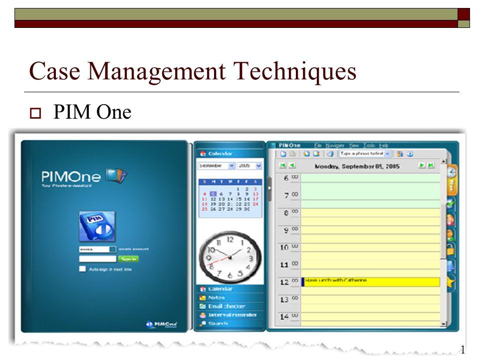 14 Case Management Techniques PIM One 1414