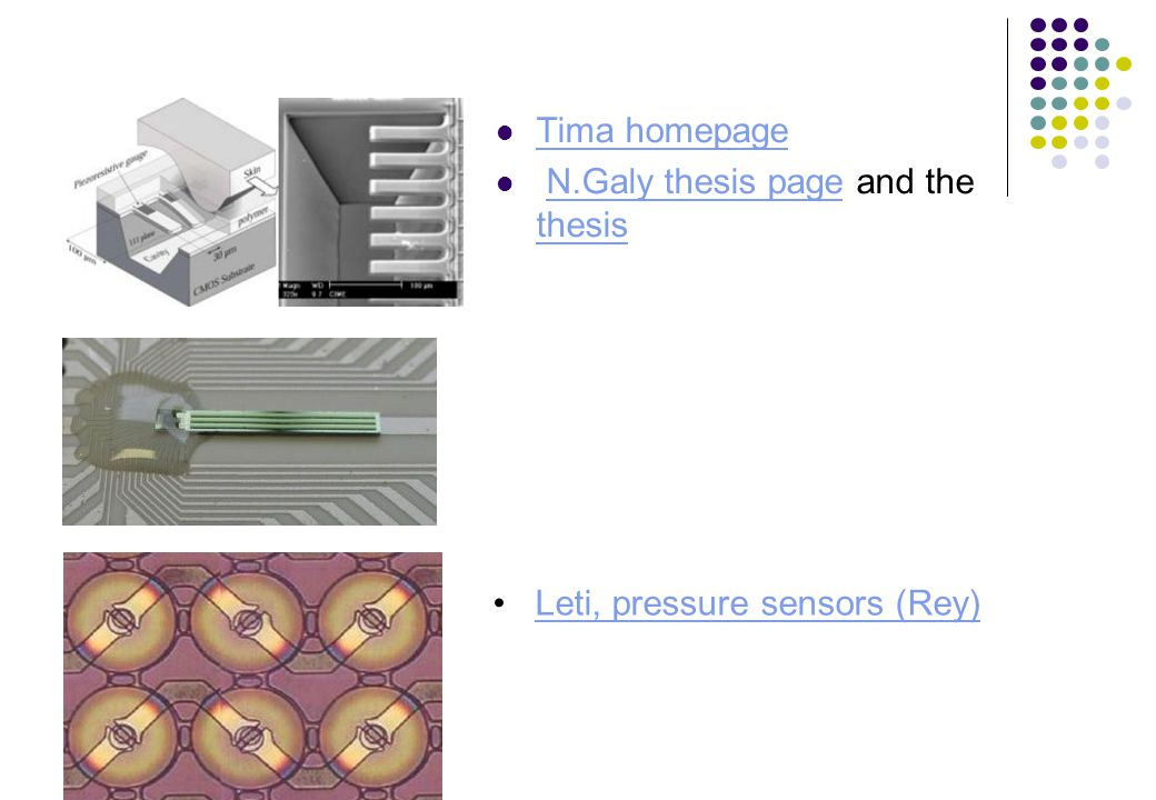 Tima homepage N.Galy thesis page and the thesisN.Galy thesis page thesis Leti, pressure sensors (Rey)Leti, pressure sensors (Rey)