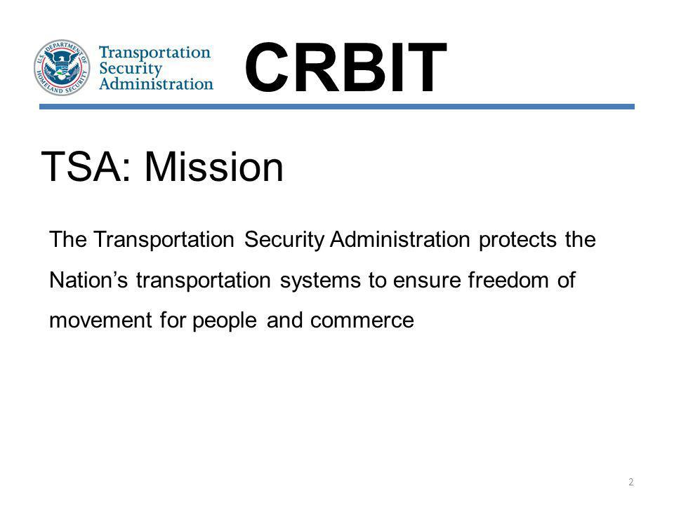 TSA: Mission The Transportation Security Administration protects the Nations transportation systems to ensure freedom of movement for people and comme