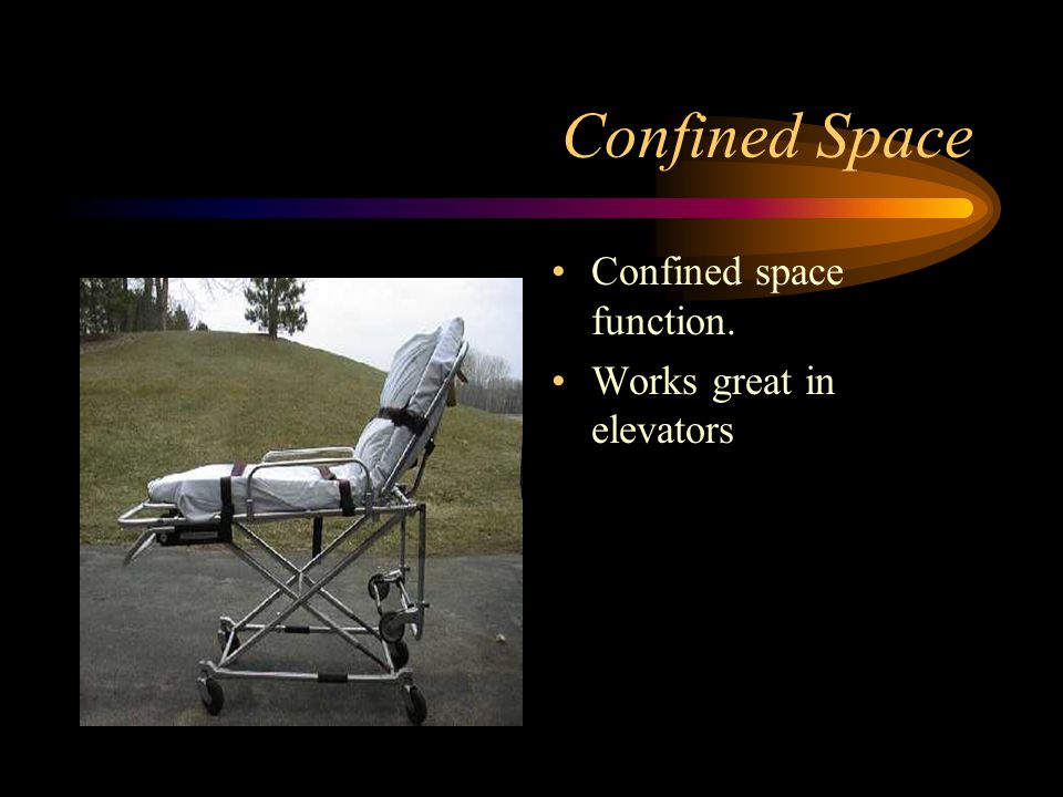 Confined Space Confined space function. Works great in elevators