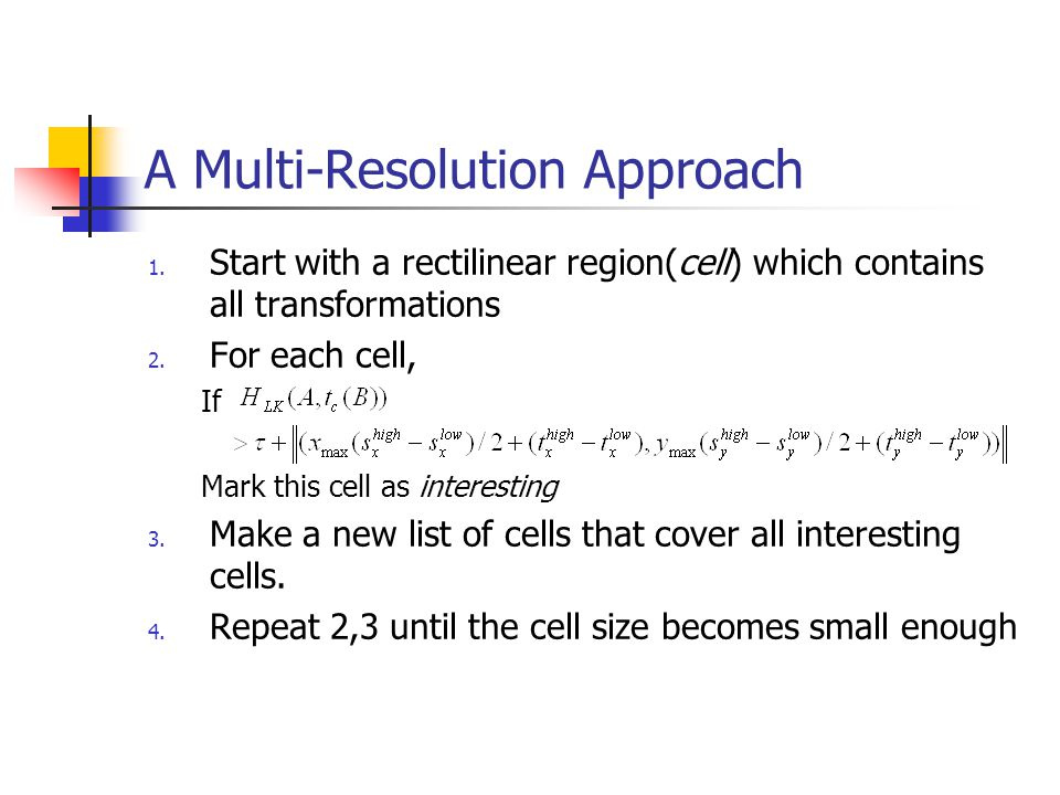 A Multi-Resolution Approach 1.