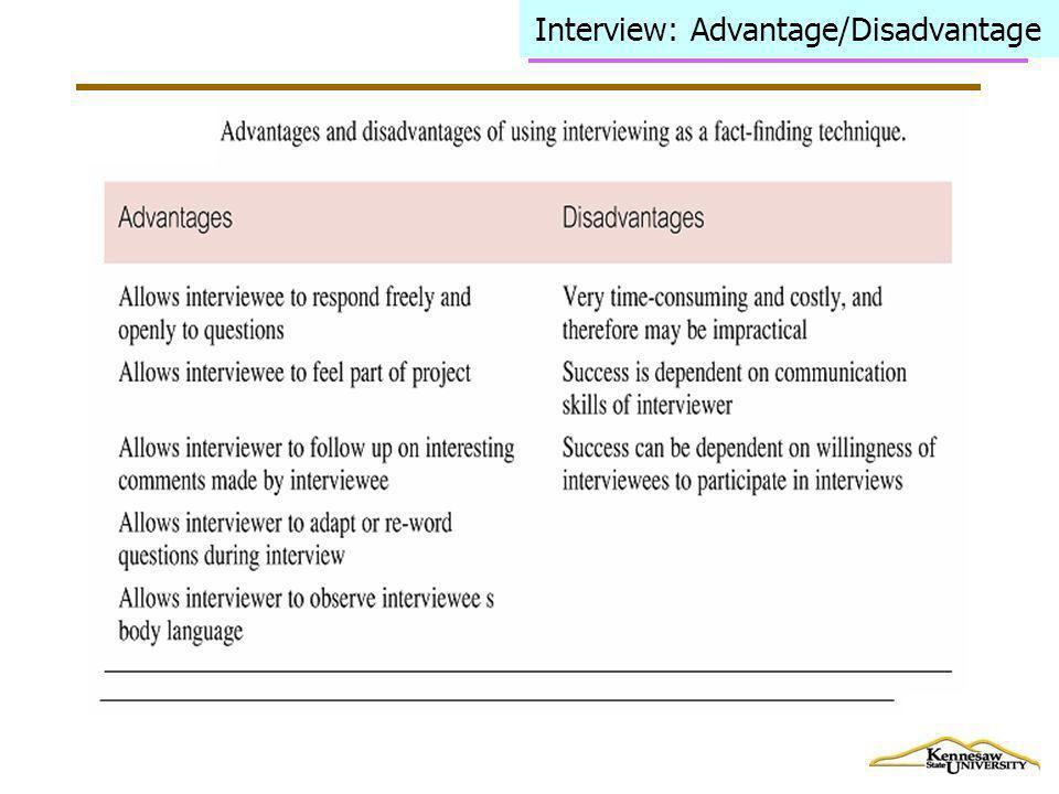 Interview: Advantage/Disadvantage