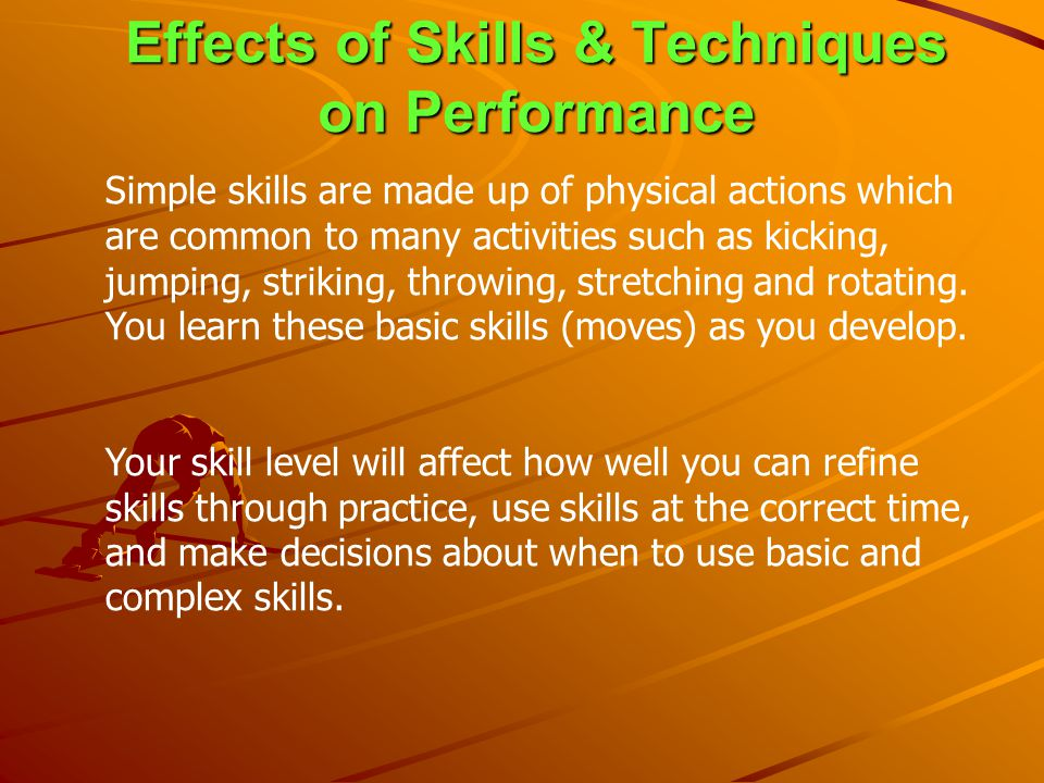 Effects of Skills & Techniques on Performance (EXAMPLE) When drawn to the net in badminton, a basic skill is to return the shuttle high to back of the opponents court with an underarm clear.