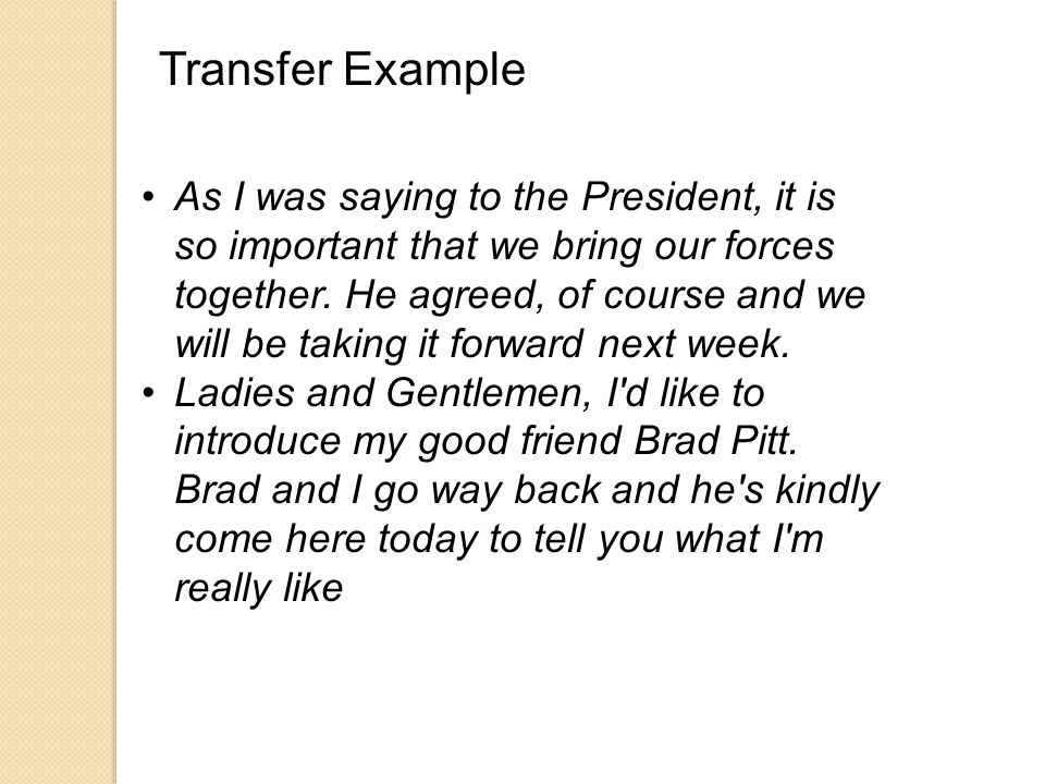 Transfer Associate with other people or groups that already have high trust and credibility.