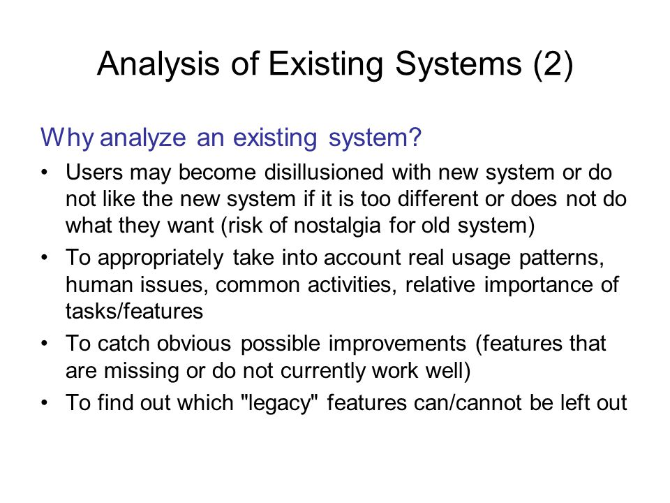 Developing Use Case Models of Systems Description of a sequence of interactions between a system and external actors Developed by Ivar Jacobson –Not exclusively for object-oriented analysis Actors – any agent that interact with the system to achieve a useful goal (e.g., people, other software systems, hardware) Use case describes a typical sequence of actions that an actor performs in order to complete a given task –The objective of use case analysis is to model the system … from the point of view of how actors interact with this system … when trying to achieve their objectives –A use case model consists of A set of use cases An optional description or diagram indicating how they are related