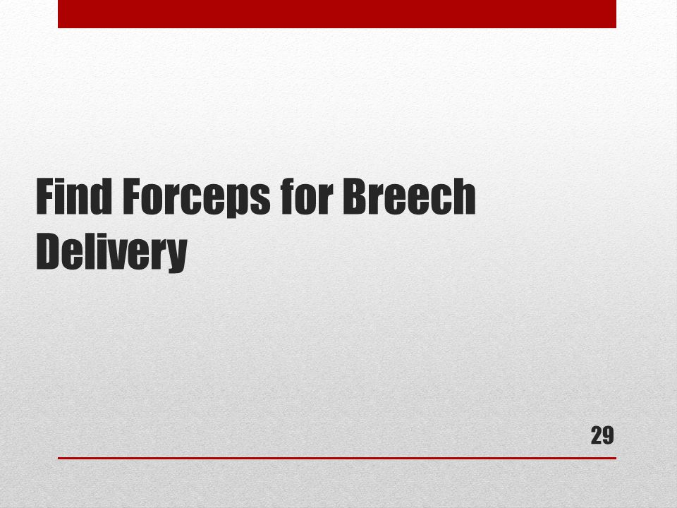 Find Forceps for Breech Delivery 29