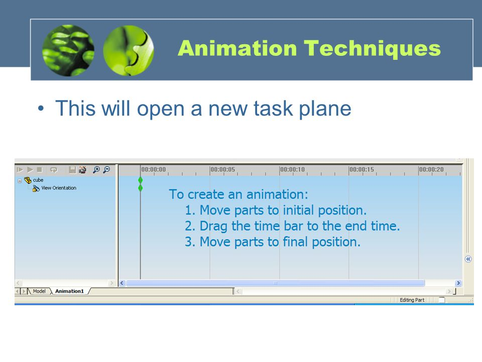 Animation Techniques This will open a new task plane