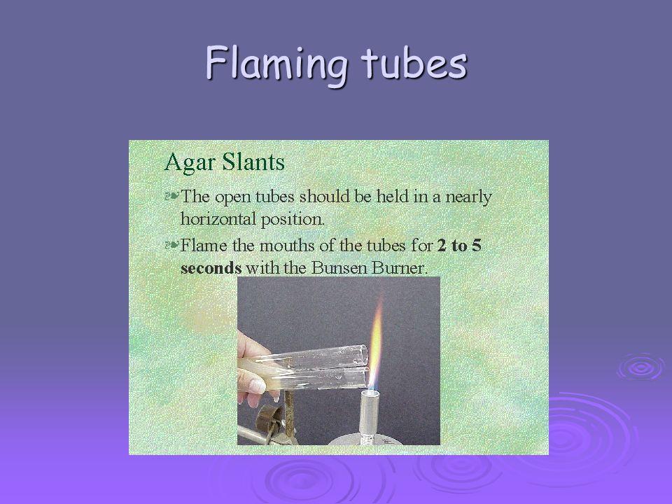 Flaming tubes