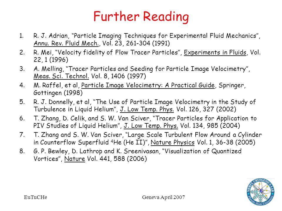 EuTuCHeGeneva April 2007 Further Reading 1.R. J.