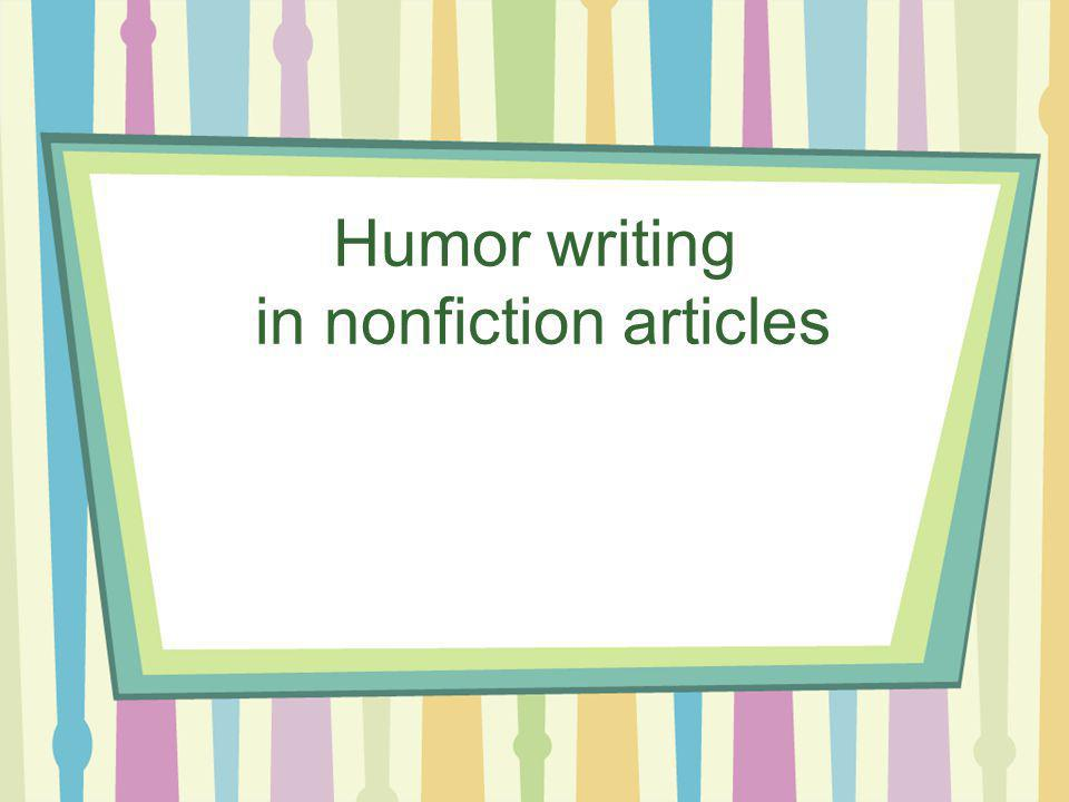 Humor writing in nonfiction articles