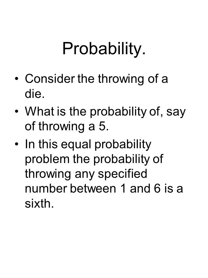 Probability.Now make up a short sentence, for example.