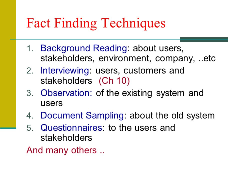 Fact Finding Techniques 1.