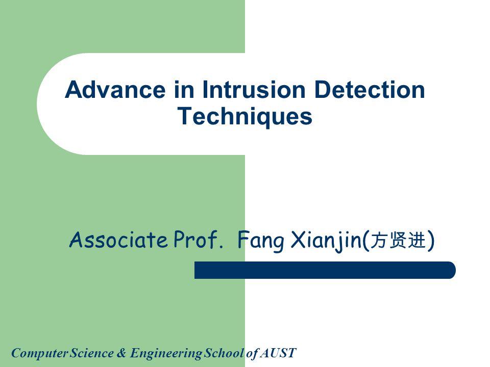 Advance in Intrusion Detection Techniques Associate Prof.