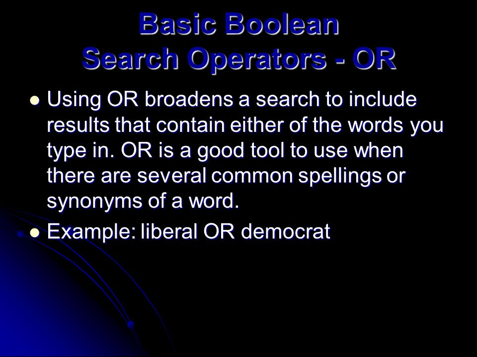 Basic Boolean Search Operators - NOT Using NOT will narrow a search by excluding certain search terms.
