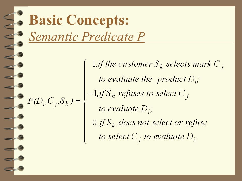 Basic Concepts: Semantic Predicate P