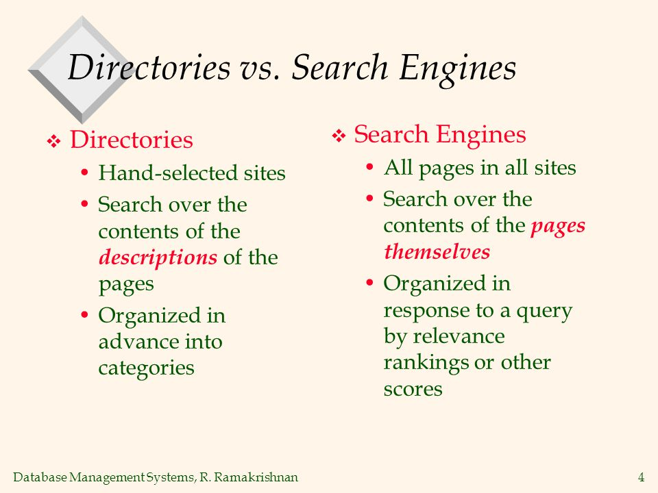 Database Management Systems, R. Ramakrishnan4 Directories vs.