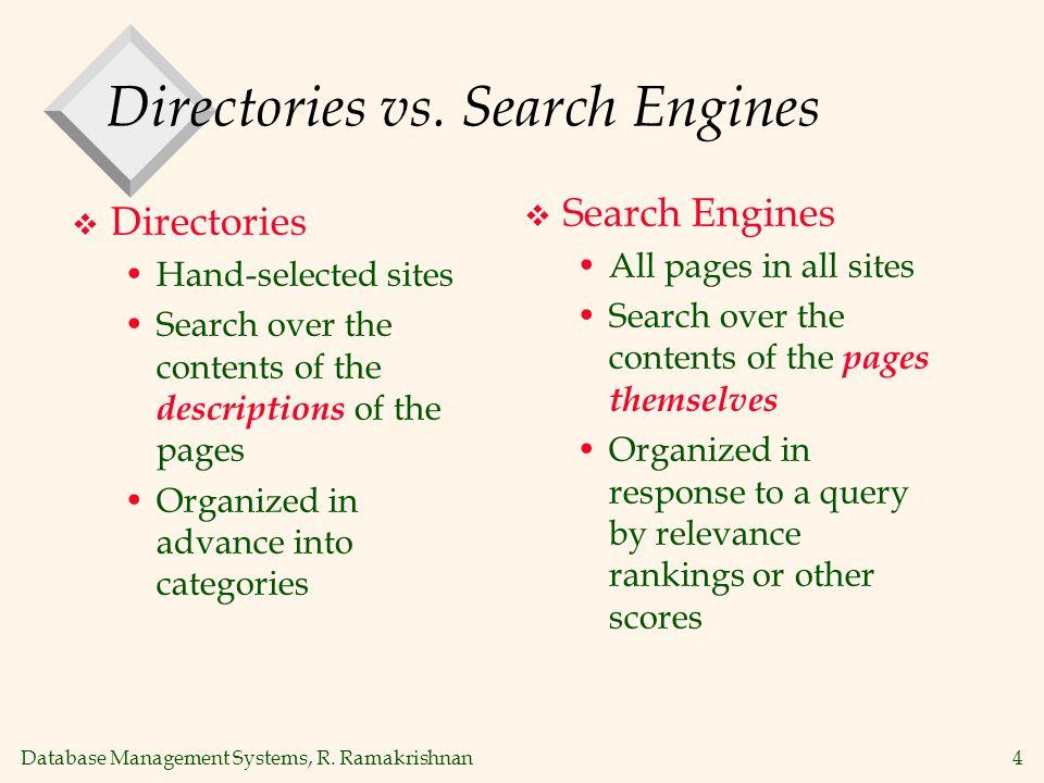 Database Management Systems, R. Ramakrishnan35 Search Engine Size (July 2000)