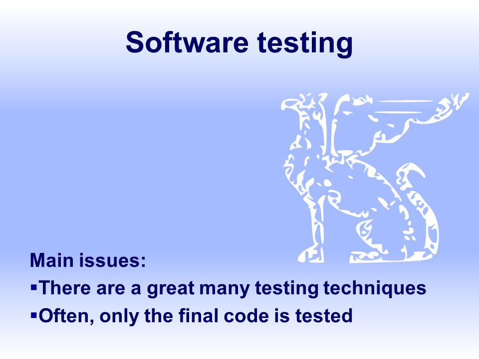 SE, Testing, Hans van Vliet, ©2008 52 Application to programs if x < 6 then … elsif x > 4 and y < 5 then … elsif x > 2 and y <= 2 then … else...