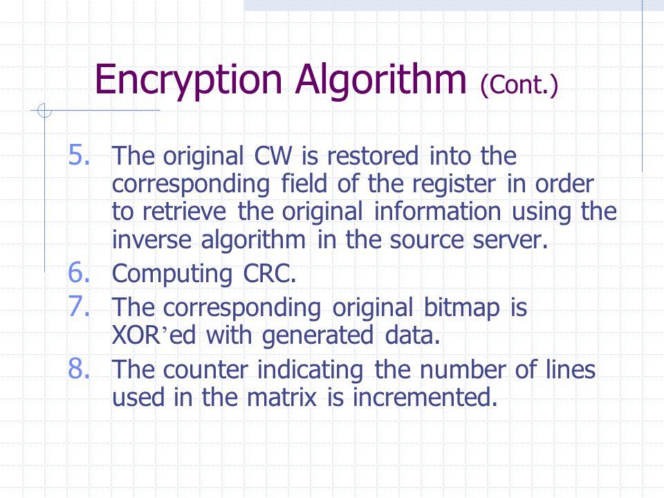 Encryption Algorithm (Cont.) 5.