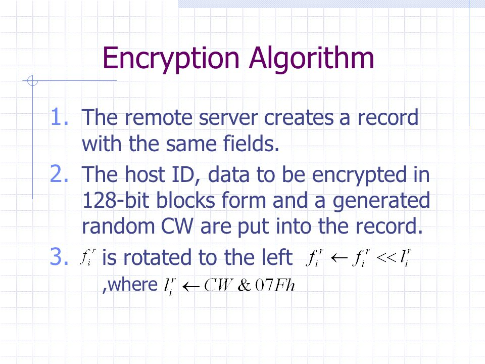 Encryption Algorithm 1. The remote server creates a record with the same fields.