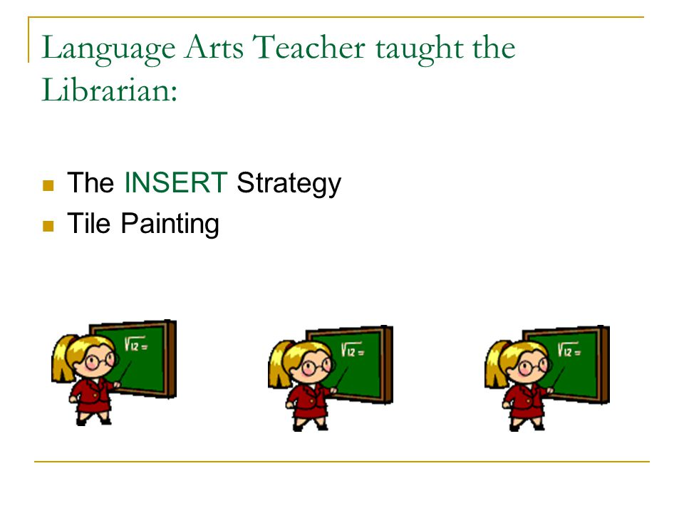 Language Arts Teacher taught the Librarian: The INSERT Strategy Tile Painting
