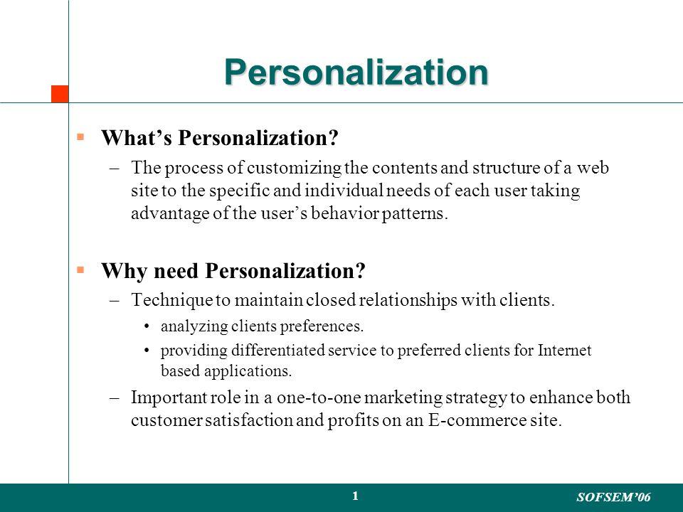 SOFSEM06 1 Personalization Whats Personalization.