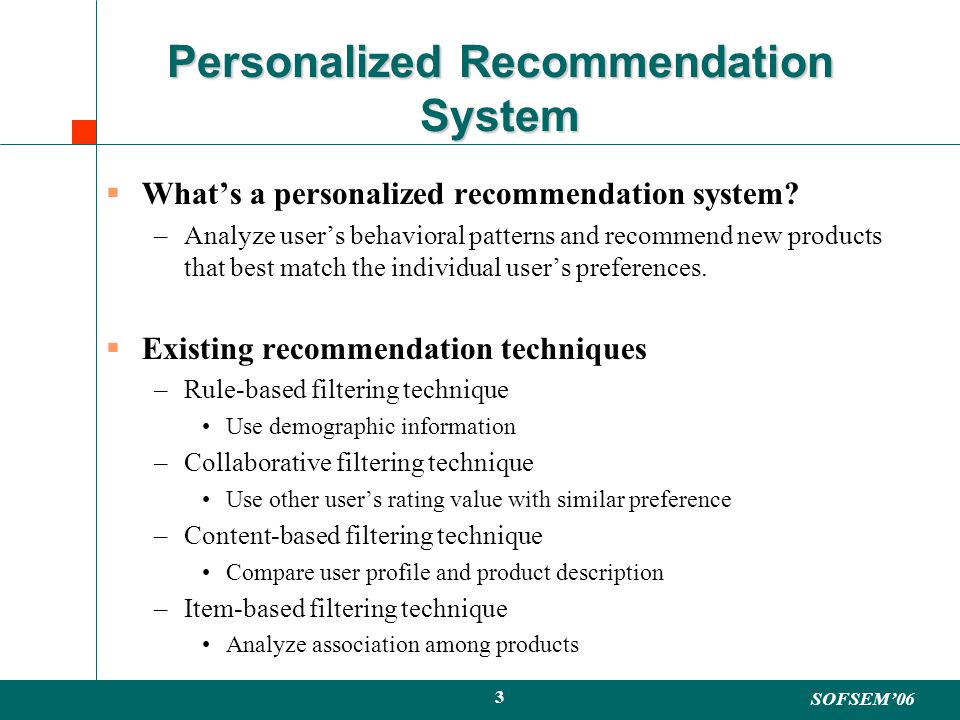 SOFSEM06 3 Personalized Recommendation System Whats a personalized recommendation system.