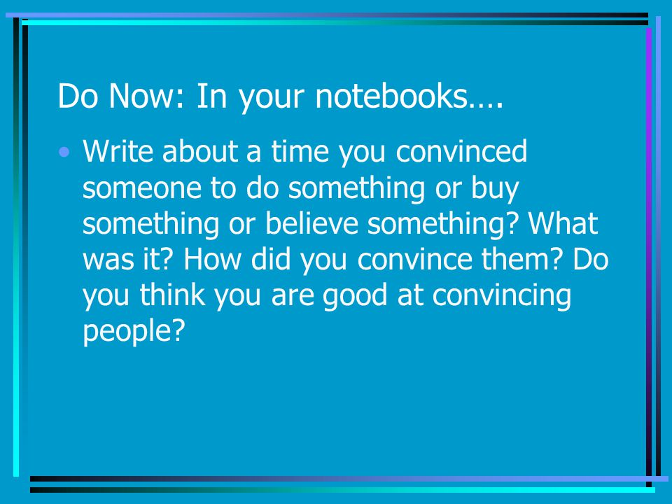 Do Now: In your notebooks….