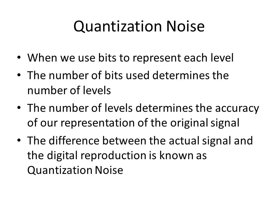 Linear Quantization Applicable when the signal is in a finite range (fmin, fmax) The entire data range is divided into L equal intervals of length Q (known as quantization interval or quantization step-size) Q=(fmax-fmin)/L Interval i is mapped to the middle value of this interval We store/send only the index of quantized value min