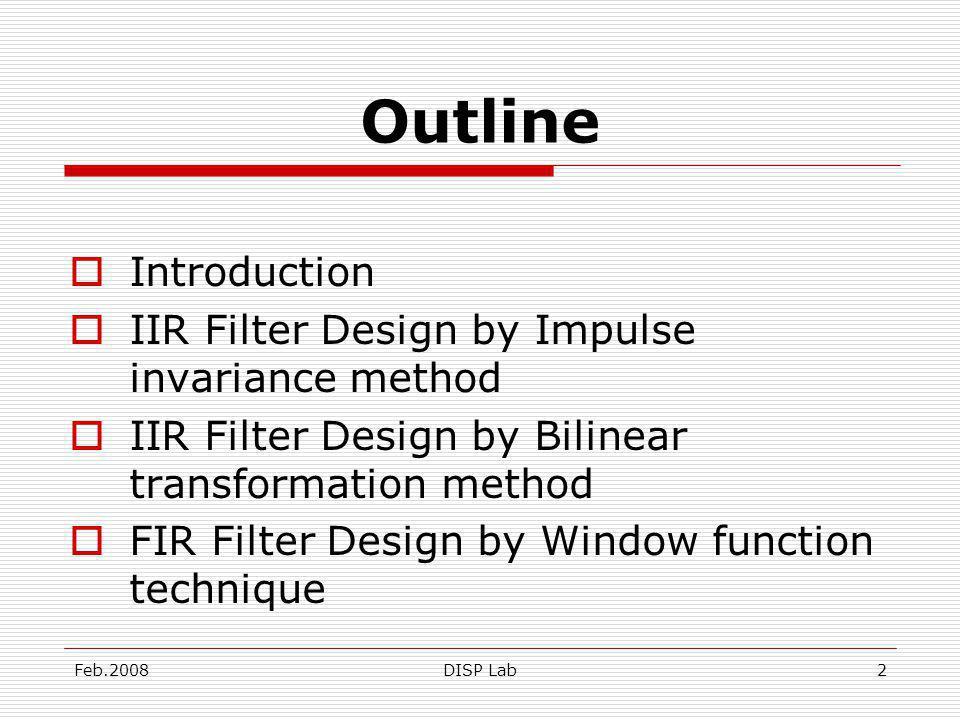 Feb.2008DISP Lab33 FIR Filter Design by Window function technique 3.HANN window 4.Hamming window