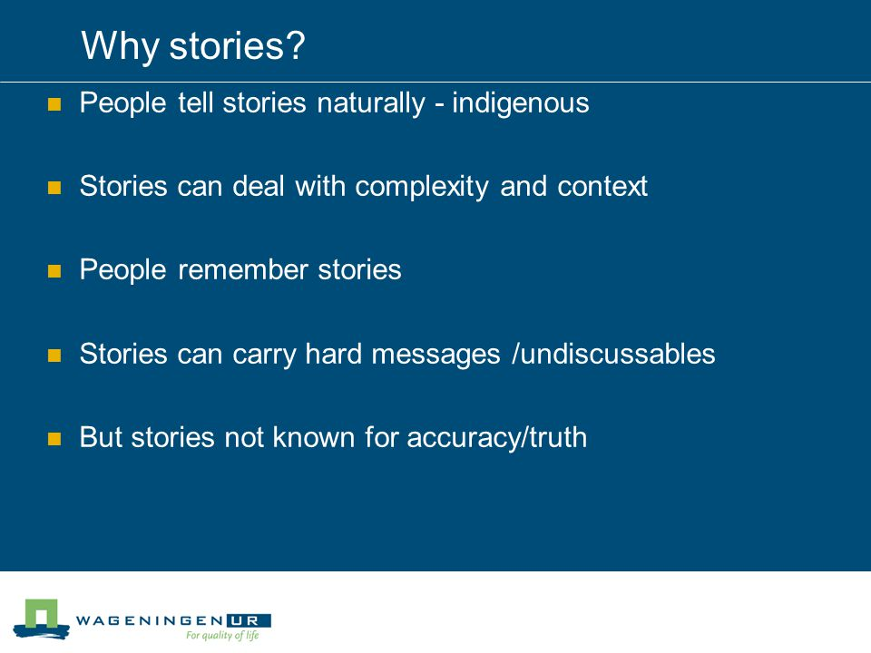 Why stories.