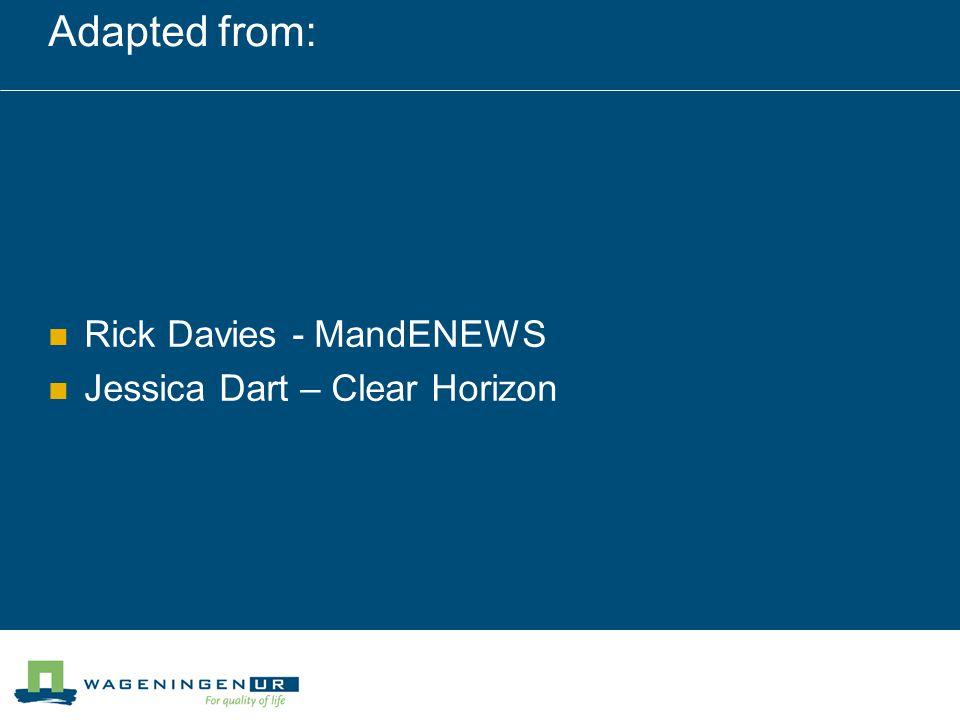Adapted from: Rick Davies - MandENEWS Jessica Dart – Clear Horizon