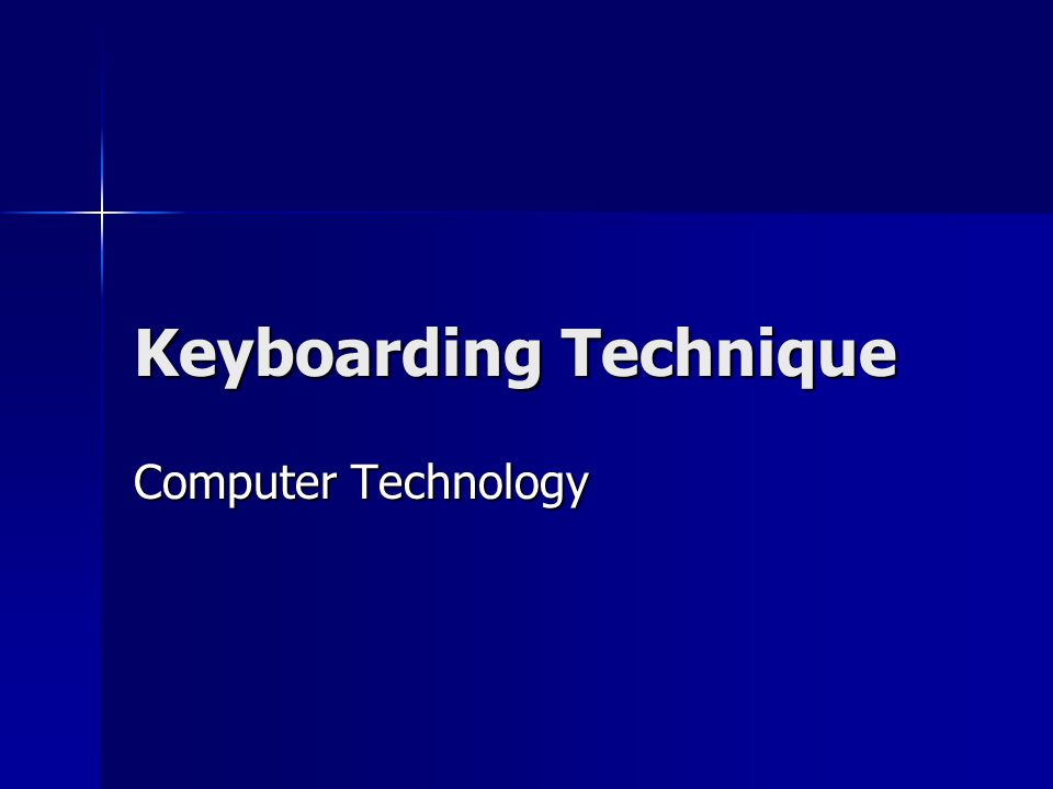 Keyboarding Technique Computer Technology