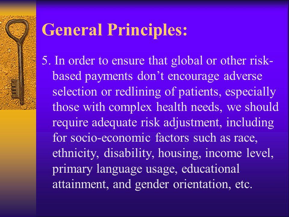 General Principles: 6.