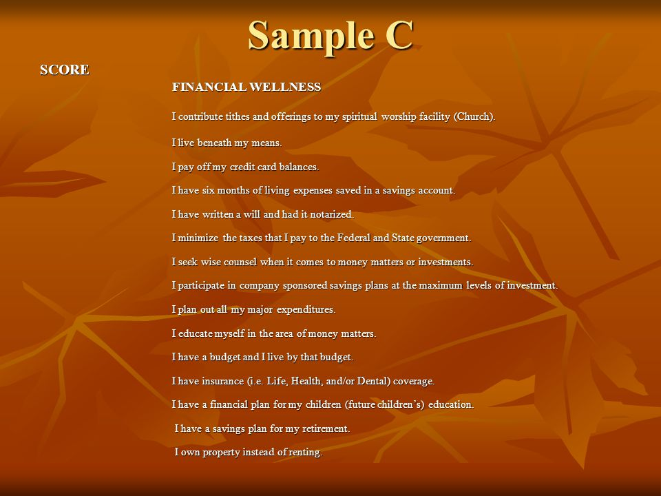 Sample C SCORE FINANCIAL WELLNESS I contribute tithes and offerings to my spiritual worship facility (Church).