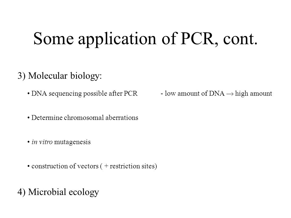 Some application of PCR, cont.