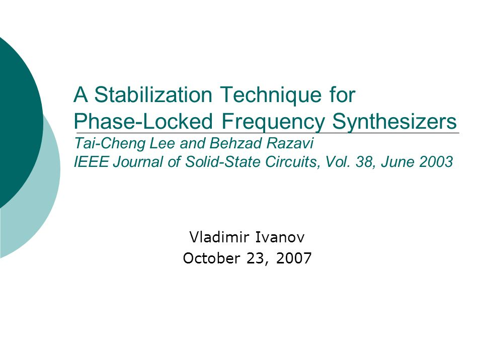 2 Outline Integer-N PLL frequency synthesizer Conventional architecture Two proposals Delay network Synthesizer design Simulations Experimental results Performance Summary