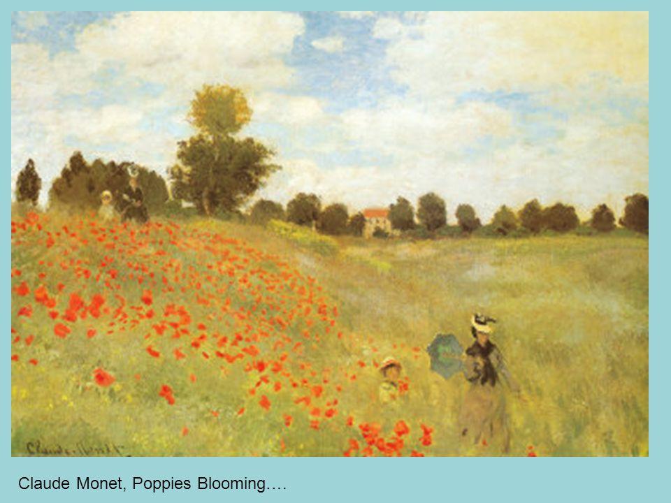 Claude Monet, Poppies Blooming….