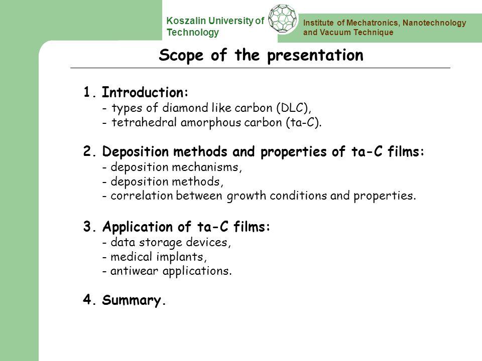 Institute of Mechatronics, Nanotechnology and Vacuum Technique Koszalin University of Technology Introduction