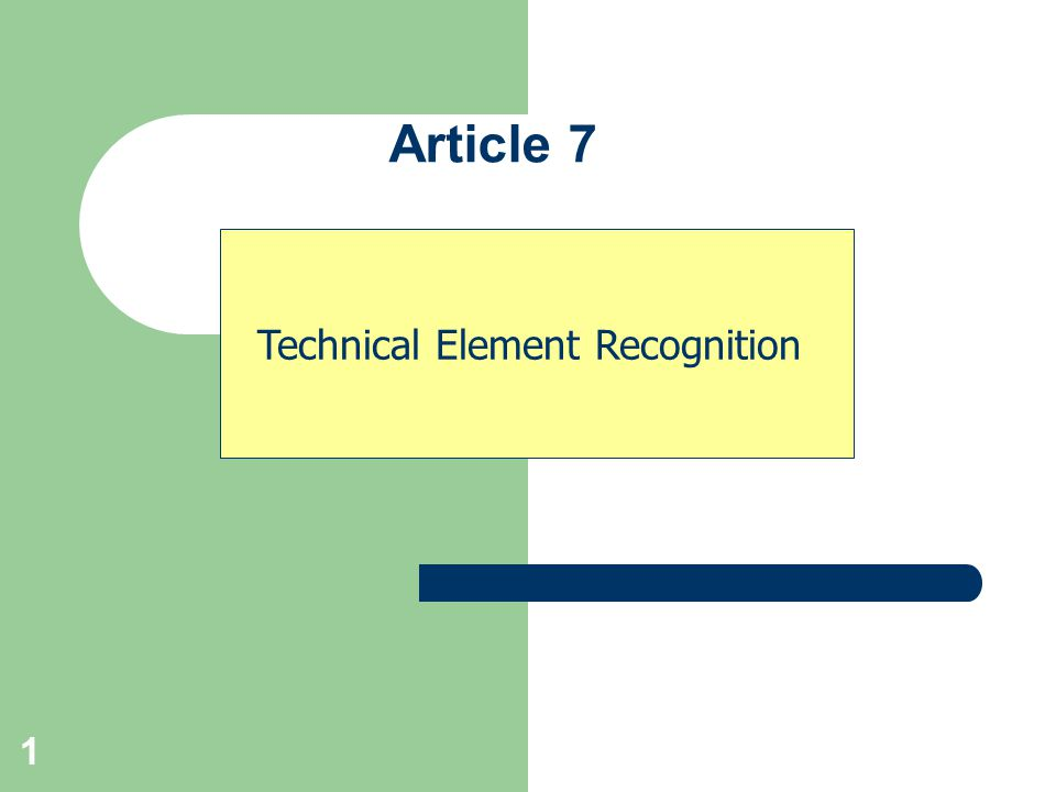 1 Technical Element Recognition Article 7