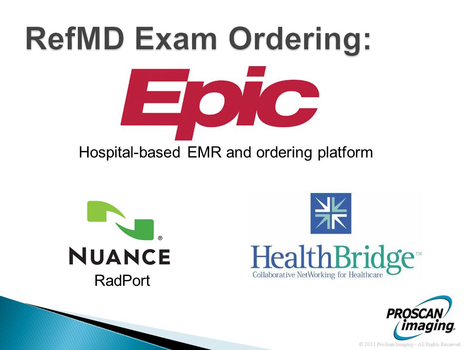 Hospital-based EMR and ordering platform RadPort