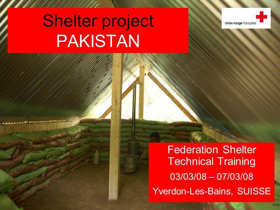 IFRC Shelter Technical Training2 Shelter project PAKISTAN Localisation Union Council Gijbori and Kuza Banda, Battagram District, North West Frontier Province, Pakistan