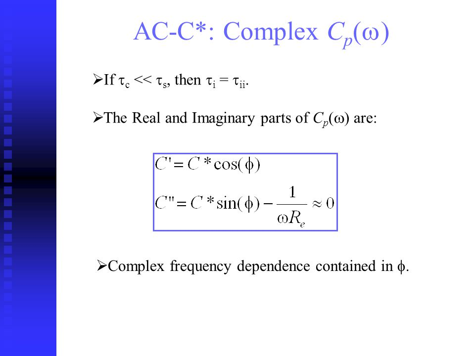 AC-C*: Complex C p ( ) If c << s, then i = ii.