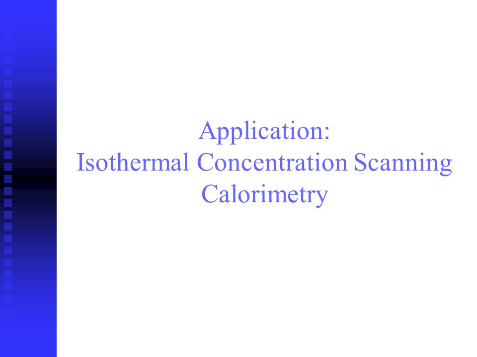 Application: Isothermal Concentration Scanning Calorimetry