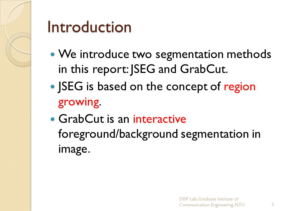 GrabCut(Segmentation Results) DISP Lab, Graduate Institute of Communication Engineering, NTU34