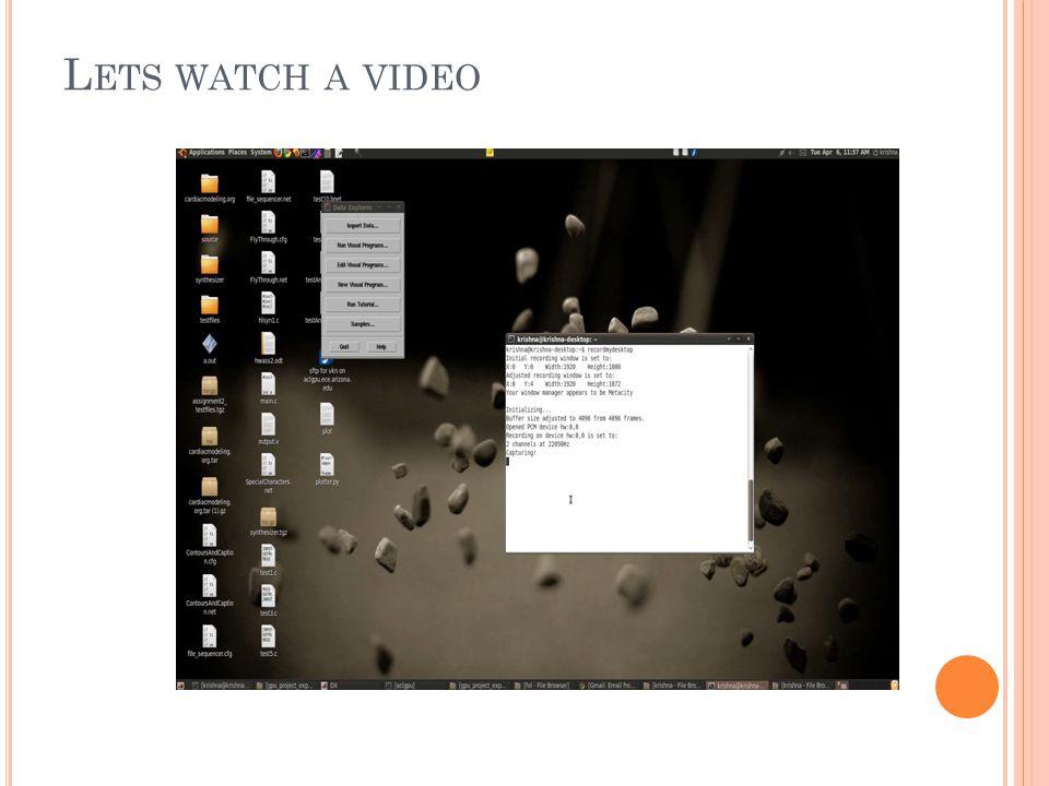 L ETS WATCH A VIDEO
